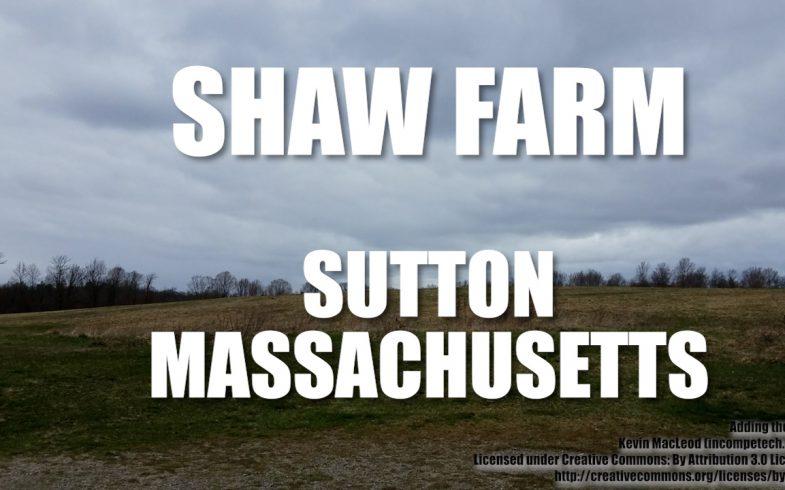 Shaw's Farm Sutton MA