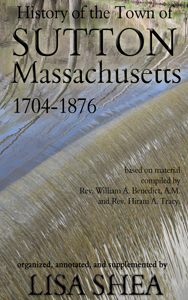 History of Sutton Massachusetts 1704-1876